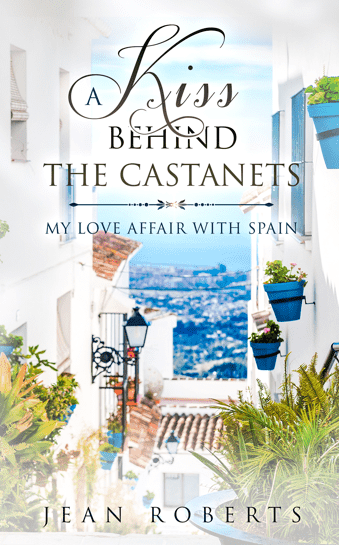A Kiss Behind the Castanets by Jean Roberts.