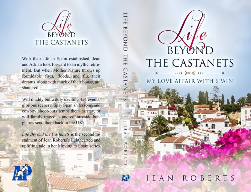 Life Beyond the Castanets, latest one of two books about living in Spain.